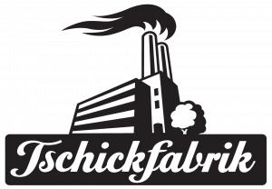 Tschickfabrik